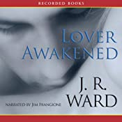 Lover Awakened: Black Dagger Brotherhood, Book 3 | J. R. Ward