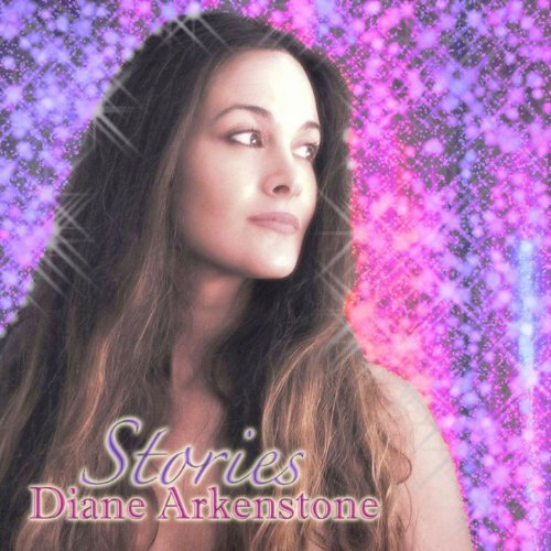 Buy Diane Arkenstone Stories Now!