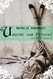 Umarmt vom Prinzen - A Fairy Tale 4 (A Fairy Tale by Rabengut)