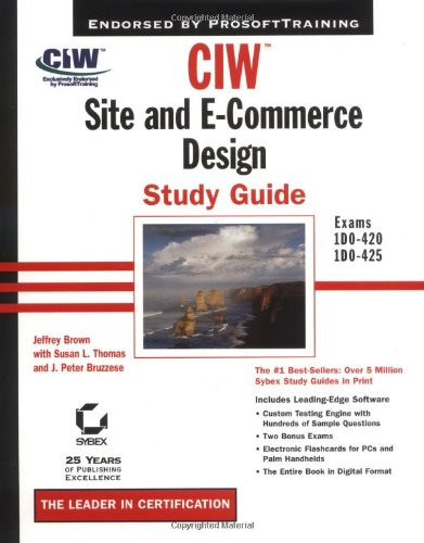 Ciw: Site And E-Commerce Design Study Guide (With Cd-Rom)