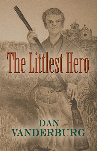 Book: The Littlest Hero by Dan Vanderburg