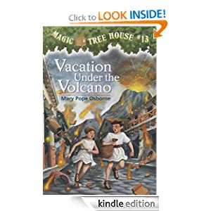Magic Tree House #13: Vacation Under the Volcano (A Stepping Stone Book(TM))