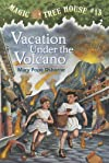 Vacation Under the Volcano (Magic Tree House)