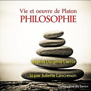 Vie et œuvre de Platon | Livre audio