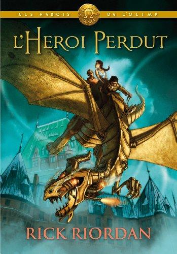 Rick Riordan - ELS HEROIS DE L'OLIMP 1: L'heroi perdut: ELS HEROIS DE L'OLIMP (Catalan Edition)