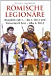 R�mische Legion�re: Republik (58 v.-6...