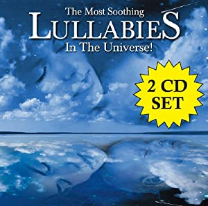 The Most Soothing Lullabies In The Universe by Denon Records