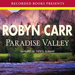 Paradise Valley: Virgin River, Book 7 | [Robyn Carr]