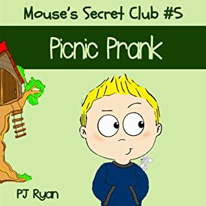 Mouse's Secret Club #5: Picnic Prank Audiobook