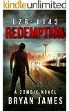 LZR-1143: Redemption: A Zombie Novel