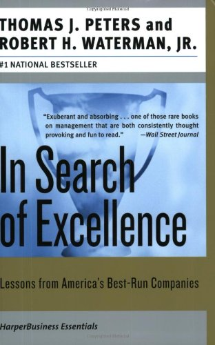 In Search of Excellence - Lessons from America's Best Run Companies