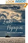 Lake Nipigon: Where the Great Lakes B...