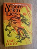 img - for Where Helen Lies: A Novel of Suspense book / textbook / text book