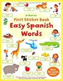 Felicity Brooks Easy Spanish Words (Usborne First Sticker Books)