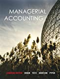 img - for Managerial Accounting, Canadian Edition with MyAccountingLab book / textbook / text book