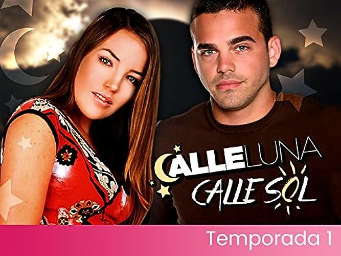 Calle Luna, Calle Sol Season 1 Episode 1