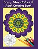 img - for Easy Mandalas 3: Adult Coloring Book book / textbook / text book