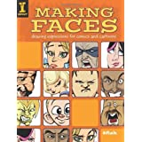 "Making Faces: Drawing Expressions for Comics and Cartoonsvon ""8fish"""