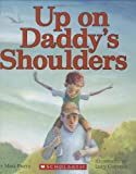 img - for Up on Daddy's Shoulders book / textbook / text book