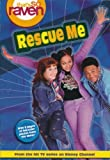 img - for Rescue Me (That's So Raven, No. 2) book / textbook / text book