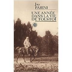 Une année dans la vie de Tolstoï - Jay Parini