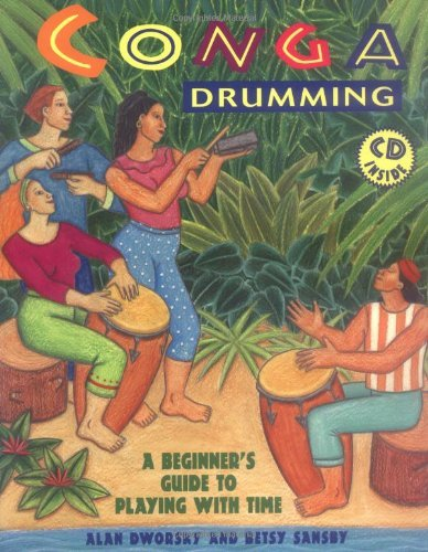 Conga Drumming: A Beginner's Guide to Playing With Time, with CD Included PDF
