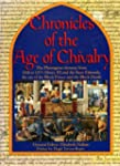 Chronicles of the Age of Chivalry: Th...