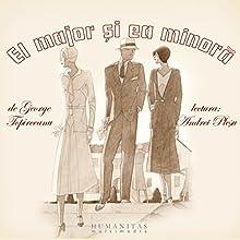 El Major și ea minoră Audiobook by George Topîrceanu Narrated by Andrei Pleșu