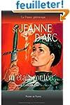Si Jeanne d'Arc m'�tait cont�e... Sav...