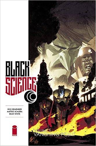 Black Science, Vol. 3: Vanishing Pattern written by Rick Remender