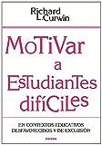 img - for Motivar a estudiantes dif ciles: en contextos educativos desafavorecidos y de exclusi n book / textbook / text book