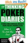 The Thinking Poker Diaries, Volume Th...