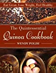 The Quintessential Quinoa Cookbook: E...