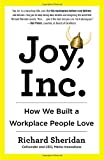 img - for Joy, Inc.: How We Built a Workplace People Love book / textbook / text book