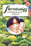 Florestania. A Cidadania dos Povos da Floresta - Coleção Jabuti - 9788502038912