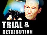 Trial & Retribution Season 2