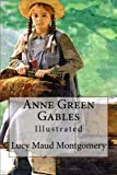 img - for Anne Green Gables: Illustrated book / textbook / text book