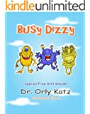 "Kids Book: ""Busy Dizzy"" (An Illustrated Rhyming Picture Story for Kids) (Kids books ages 4-8) (English Edition)"