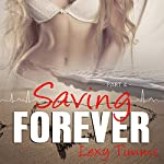 Saving Forever - Part 4 | Lexy Timms