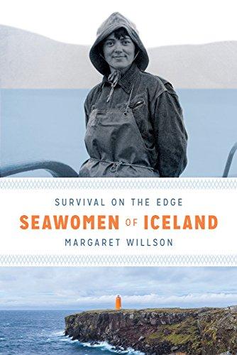 Seawomen of Iceland: Survival on the Edge (Naomi B. Pascal Editor's Endowment) PDF
