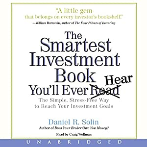 The Smartest Investment Book You'll Ever Read Audiobook