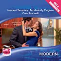 Innocent Secretary... Accidentally Pregnant (       UNABRIDGED) by Carol Marinelli Narrated by Charlotte Strevens