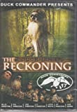 The Reckoning, Duck Commander