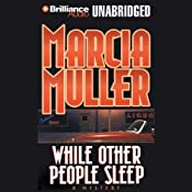 While Other People Sleep: A Sharon McCone Mystery | Marcia Muller