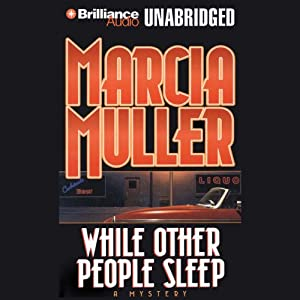 While Other People Sleep: A Sharon McCone Mystery | [Marcia Muller]