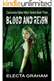 Blood and Reign (Cassandra Myles Witch Series Book 3)