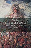 Land of the Seal People