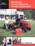 Repairing Your Outdoor Power Equipmen...