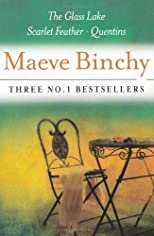 Maeve Binchy: Three Great Novels 2 : The Glass Lake, Scarlet Feather, Quentins