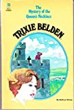 Trixie Belden and the Mystery of the Queen's Necklace (0307215946) by Kenny, Kathryn